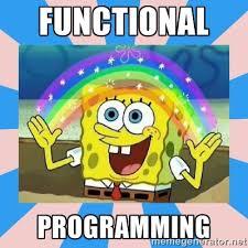 Functional Programming - Spongebob Imagination   Meme Generator via Relatably.com