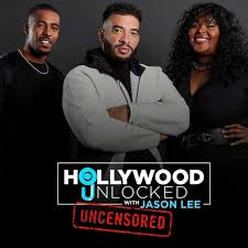 Hollywood Unlocked [UNCENSORED]