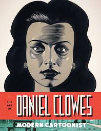 Daniel Clowes, Krazy Kat, and Rory Hayes: New Books on Comics Masters - DanielClowes_cover_w