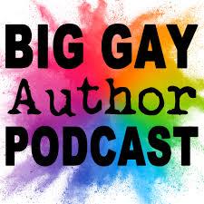 Big Gay Author Podcast