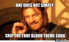 Just True Blood! by geoleos - Meme Center via Relatably.com