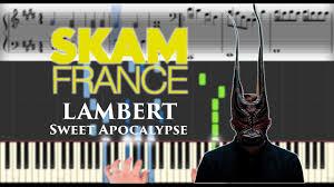 <b>Lambert</b> - <b>Sweet</b> Apocalypse (Skam France Season 3) | Sheet Music ...