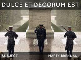 keywords et decorum est and tags dulce et decorum est by marty brennan