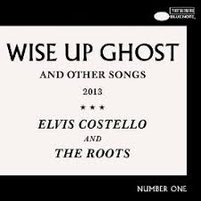 Wise Up Ghost and Other Songs - <b>Elvis Costello, The Roots</b> | Songs ...
