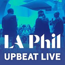 LA Phil: Upbeat Live
