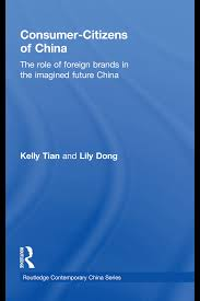 Consumer-Citizens of China: The Role of Foreign Brands in the ...