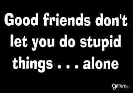 Top 50 Funny Friendship Quotes | Just Laughs Fun and Humor via Relatably.com
