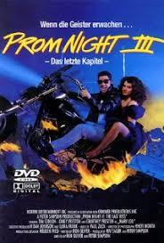 Prom Night III: The Last Kiss (Video 1990) - IMDb