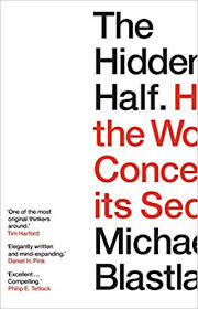 The <b>Hidden Half</b>: How the World Conceals its Secrets: Amazon.co ...