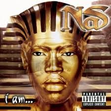 I <b>Am</b>... (<b>Nas</b> album) - Wikipedia