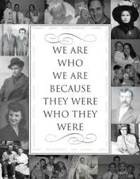 Family History Quotes on Pinterest | Genealogy Quotes, Genealogy ...