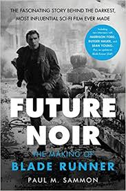 Future Noir Revised & Updated Edition: The Making of <b>Blade</b> ...