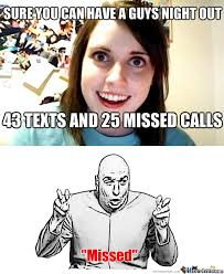 RMX] Overly Attached Girlfriend by delta93 - Meme Center via Relatably.com