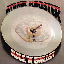 <b>Atomic Rooster</b> – <b>Nice</b> 'N' Greasy on Spotify