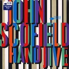 <b>John Scofield</b> - <b>Hand</b> Jive - Vinyl LP - 2019 - EU - Original | HHV