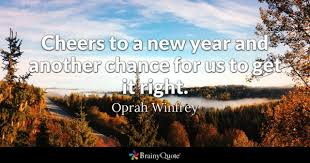 Oprah Winfrey - <b>Cheers</b> to a <b>new year</b> and another chance...