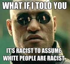 Funny Racist Memes | Kappit via Relatably.com