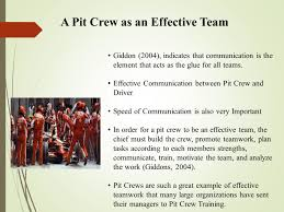 why can t we work as a real team by fred butler johnnie jones a pit crew as an effective team giddon 2004 indicates that communication is