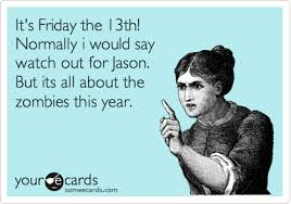 Image result for happy friday the 13th ecard