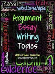 essay topics paper and sample essay on pinterest argument essay writing topics or claims