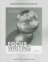 focus on writing paragraphs and essays online   essay topicssupplemental exercises for focus on writing paragraphs and essays english