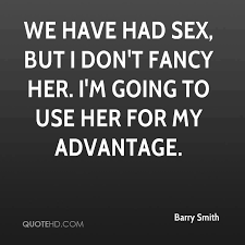 Barry Smith Sex Quotes | QuoteHD