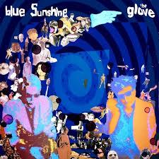 <b>Blue Sunshine</b> by The <b>Glove</b> (Album, Post-Punk): Reviews, Ratings ...