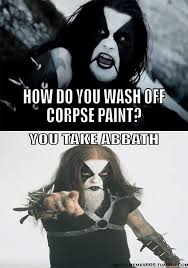 Black Metal Meme | Black metal | Pinterest | Black Metal, Meme and ... via Relatably.com