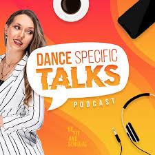 Dance Specific TALKS