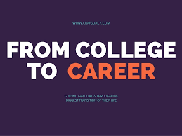 the transition from college to career the transition from college to career