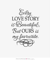 Love Story Quotes | Love Story Sayings | Love Story Picture Quotes via Relatably.com