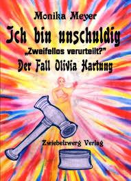 Der Fall Olivia Hartung neu dargestellt in einem Buch der Autorin ... - 9783868063356