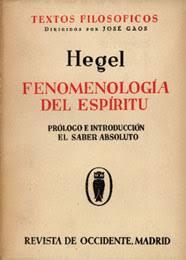 """Fenomenología del espíritu"" - libro de Georg W. F. Hegel - año 1807 (primera edición en castellano 1966) Images?q=tbn:ANd9GcQXvptYggXtMu9UCBzfrJEfa-KwuqDcQd0o7v8VakMeKlqAx8FcBw"