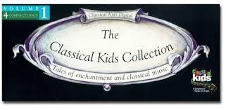 <b>Various Artists</b>, <b>Classical</b> Kids, Walter Babiak, Charles Elliot, William ...