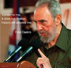 Fidel Castro. Published Saturday, June 25, 2011 at 2481 × 2362 in Quotes - fidel-castro