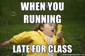 when you running late for class - Little girl running away | Meme ... via Relatably.com