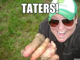 bossy taters - WeKnowMemes Generator via Relatably.com