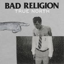 <b>Bad Religion</b> – <b>True</b> North Lyrics | Genius Lyrics