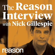 The Reason Interview With Nick Gillespie