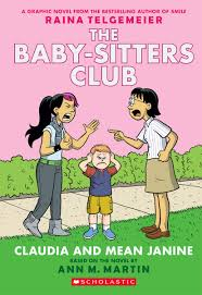 claudia and mean janine full color edition the baby sitters club claudia and mean janine full color edition the baby sitters club graphix 4 raina telgemeier m martin ann ann m martin 9780545886222 amazon com