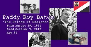 「Paddy Roy Bates」の画像検索結果