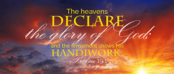 Image result for the heavens declare the glory of god