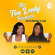 The Tea Lady Podcast