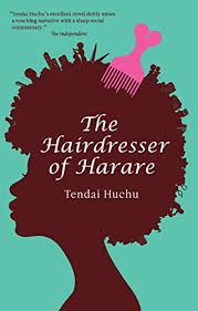 <b>The Hairdresser</b> of Harare: A Novel (Modern African Writing Series ...