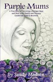 av Sandy Madsen. Häftad , Engelska, 2013. Häftad , Engelska, 2013 - purple-mums-a-true-story-of-surviving-a-stranger-rape