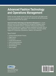 advanced fashion technology and operations management advances in advanced fashion technology and operations management advances in business information systems and analytics amazon co uk alessandra vecchi