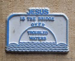 Image result for jesus like a bridge over troubled water image