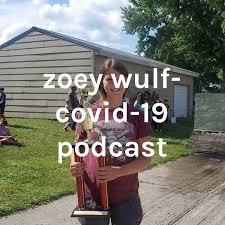 zoey wulf- covid-19 podcast