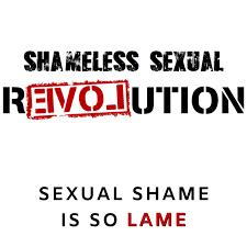 SHAMELESS SEXUAL REVOLUTION