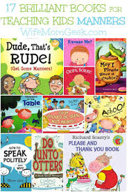 best ideas about good manners parenting  17 brilliant books for teaching kids manners